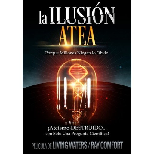 The Atheist Delusion (Spanish)