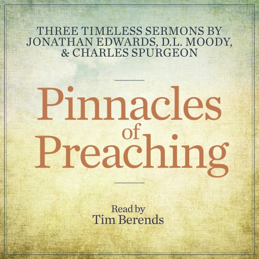 Pinnacles of Preaching MP3