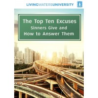 The Top Ten Excuses Sinners Give and How to Answer Them MP4