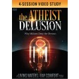The Atheist Delusion Video Study MP4