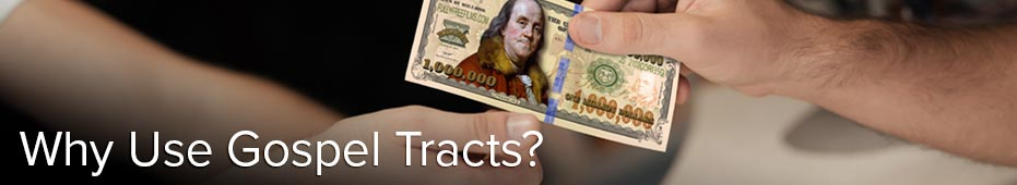 Why Use Tracts?