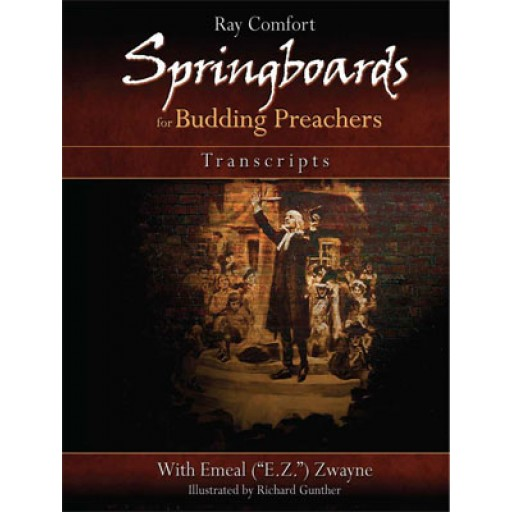 Springboards for Budding Preachers Transcripts