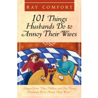 101 Things Husbands Do to Annoy Their Wives