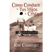 How To Bring Your Children to Christ (Spanish)