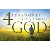 4 Things You Need To Know About God