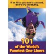 101 of the World's Funniest One Liners