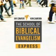 School of Biblical Evangelism Express MP3